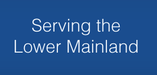 Serving the Lower Mainland
