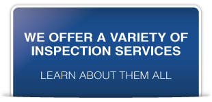 We offer a variety of inspection services | Learn about them all