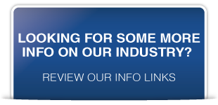 Looking for some more info on our industry? Review our info links